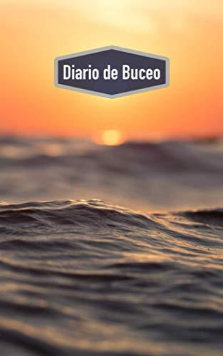 Diario de Buceo: Diario de Buceo Cuaderno para buceadores: espacio para 100 inmersiones (motivo: puesta de sol)