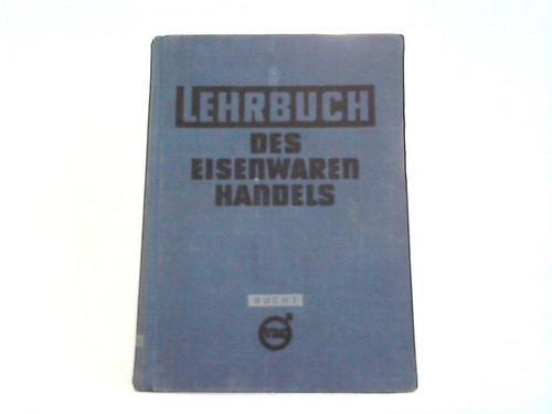 Lehrbuch des eisenwaren-Handels. Buch 1
