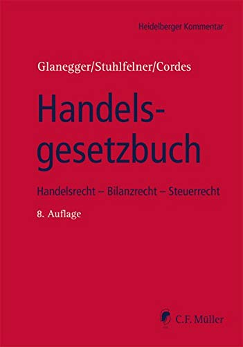 Handelsgesetzbuch: Handelsrecht - Bilanzrecht - Steuerrecht (Heidelberger Kommentar)