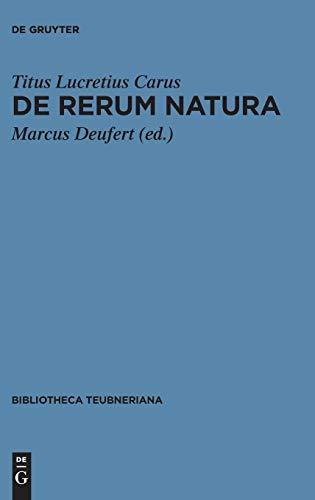 De rerum natura (Bibliotheca Scriptorum Graecorum Et Romanorum Teubneriana) (Latin Edition)