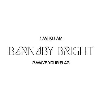 Who I Am / Wave Your Flag