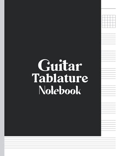 Guitar Tablature Notebook: This Guitar Tab Notebook is perfect for guitar enthusiasts men, women, girls and boys. (8.5 x 11 Inches and 120 Pages)