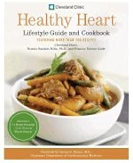 Cleveland Clinic Healthy Heart Lifestyle Guide & Cookbook [HC,2007]
