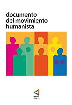 Documento del Movimiento Humanista (Spanish Edition) par [Silo]