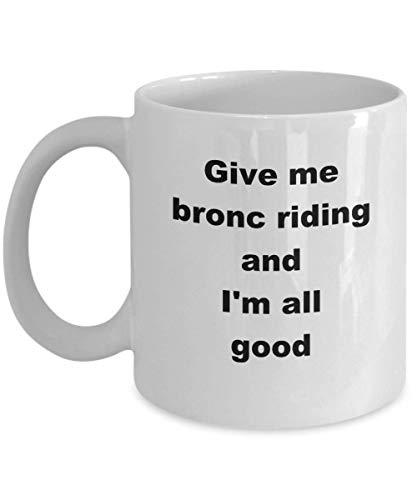 Bronc Riding Mug Divertida novedad Taza de café Rodeo Bareback Cowboy Cowgirl Rider Hobby Gift For Sports Lover I