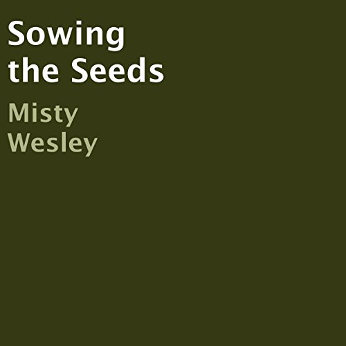 Sowing the Seeds audiobook cover art