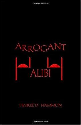 Arrogant Alibi