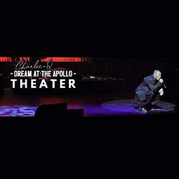 Dream At The Apollo Theater