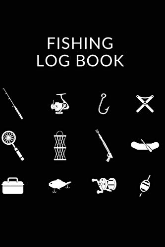Fishing Log Book: The Essential Accessory For The Tackle Box - Record Fishing Trip Experiences Logbook