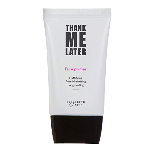 Thank Me Later Primer. Paraben-free and Cruelty Free. ...Matte Face Primer (30G)