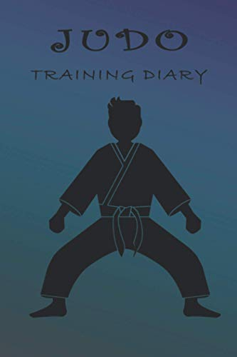JUDO TRAINING DIARY: Training journal (6