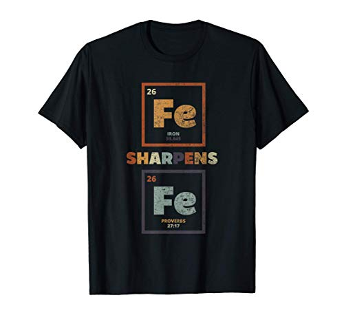 Iron Sharpens Resurrection Bible Verses Christian Periodic T-Shirt