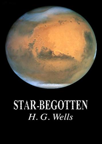 Star-begotten (English Edition)