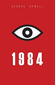 1984: Political Dystopian Classic (English Edition) por [George Orwell]