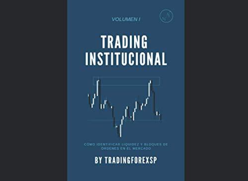 Curso de Trading Institucional: El mejor curso de trading institucional para aprender...