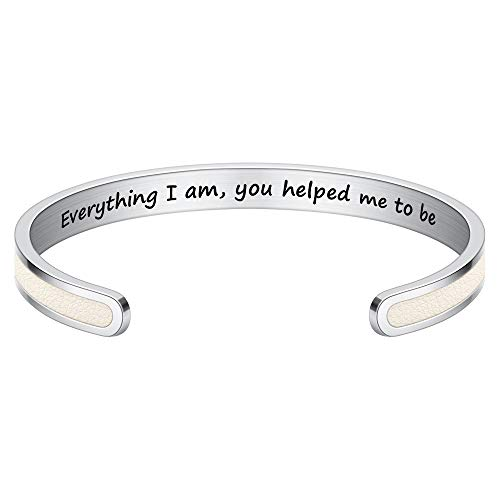 Cuff Bracelet for Mom Gifts - Everything I Am,You Helped me to Be Inspirational Engraved Mantra...