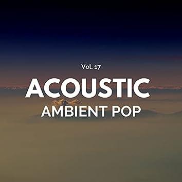Acoustic Ambient Pop - Vol. 17