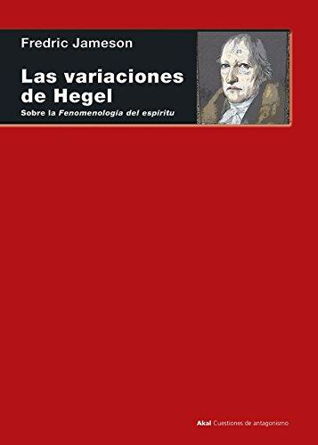 Las variaciones de Hegel. Sobre la 'Fenomenología del espíritu': 79 (Cuestiones de antagonismo)