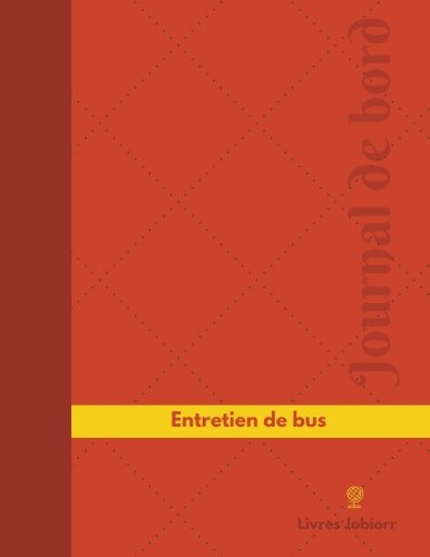 Entretien de bus Journal de bord: Registre, 126 pages, 21,59 x 27,94 cm