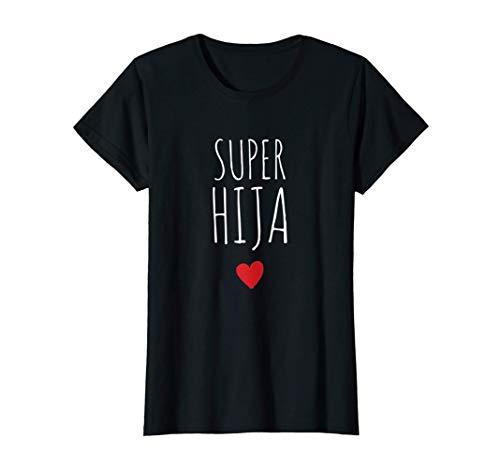 Mujer Super Hija Mejor Hija Del Mundo Día de la Madre Mamá Camiseta