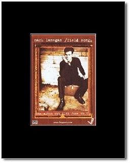 Music Ad World Mark LANEGAN - Field Songs Mini Poster - 13.5x10cm