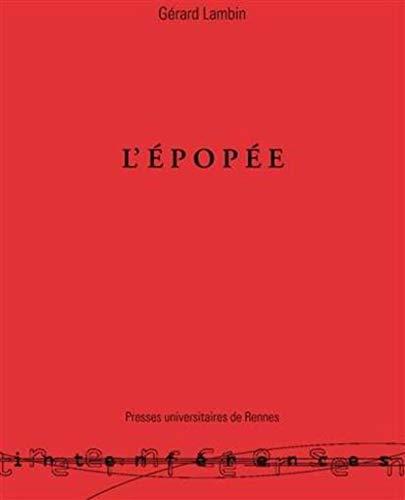 L'EPOPEE. Génèse d'un genre littéraire en Grèce