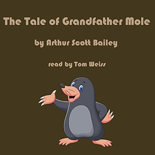 The Tale of Grandfather Mole cover art