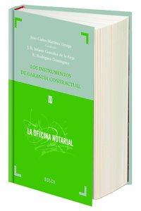 Instrumentos De Garantía Contractual: 6 (La oficina notarial)