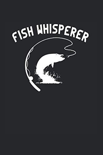 Fish Whisperer | Angeln Abenteuertagebücher: Notizbuch A5 120 Seiten liniert