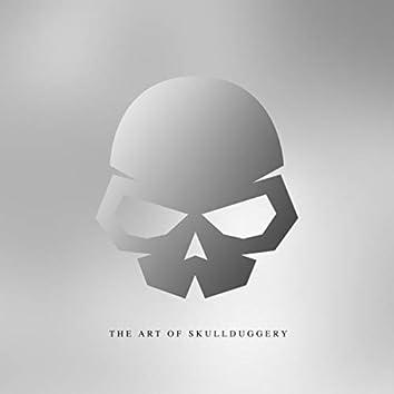 The Art Of Skullduggery