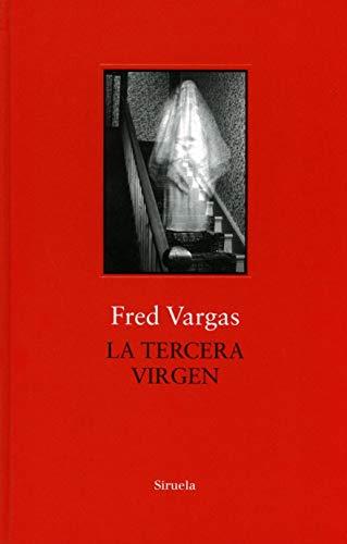 La tercera virgen (Biblioteca Fred Vargas)