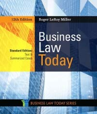 Compare Textbook Prices for Business Law Today, Standard: Text & Summarized Cases 12 Edition ISBN 9780357038161 by Miller, Roger LeRoy
