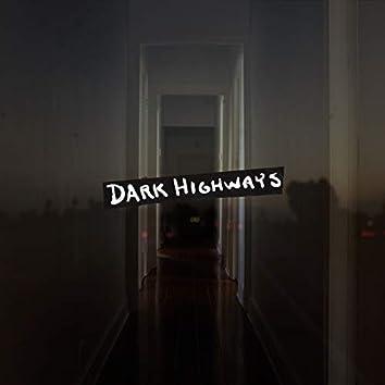Dark Highways