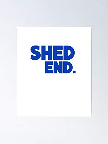 MCTEL Shed Ender Poster 12x16 Inch No Frame Board For Office Decor, Best Gift Dad Mom Grandmother And Your Friends
