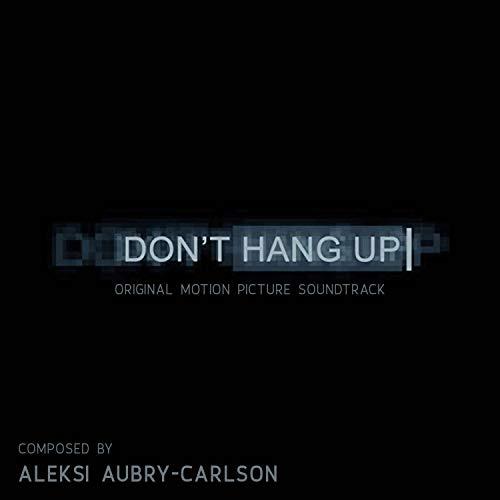 Don't Hang Up (Original Motion Picture Soundtrack)