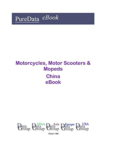 Motorcycles, Motor Scooters & Mopeds in China: Market Sales in China (English Edition)
