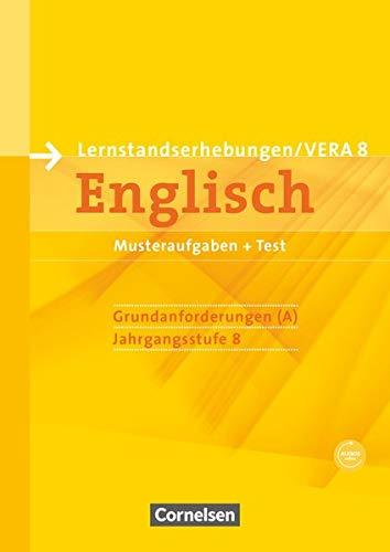 Vorbereitungsmaterialien für VERA - Englisch / 8. Schuljahr: Grundanforderungen - Arbeitsheft mit Audio-Materialien: Arbeitsheft mit Audios online ... Englisch)