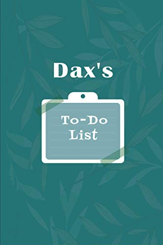 Dax's To˗Do list: Checklist Notebook | Daily Planner Undated Time Management Notebook