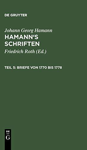 Hamann's Schriften: Briefe von 1770 bis 1778