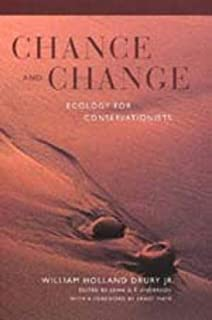 Chance and Change: Ecology for Conservationists