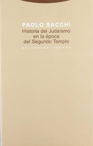 Historia del judaísmo en la época del Segundo Templo (Estructuras y Procesos. Religión)