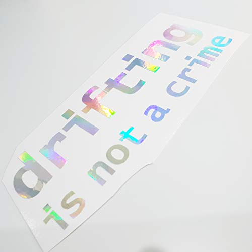Drifting is not a Crime Metallic Effekt Hologramm Oilslick Rainbow Flip Flop Shocker Hand Auto Aufkleber JDM Tuning OEM DUB Decal Stickerbomb Bombing Sticker illest dapper fun oldschool