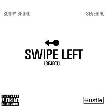 Swipe Left (feat. Severino)