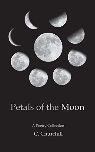 Petals of the Moon: A Poetry Collection