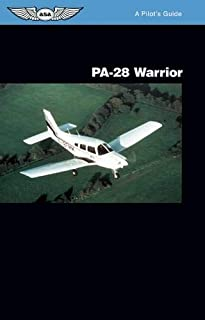 PA-28 Warrior: A Pilot's Guide