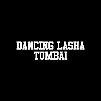 Dancing Lasha Tumbai (All Versions)