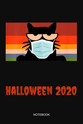 Halloween 2020 Black Cat With Mask Notebook: Notebook Planner, Daily Planner Journal, To Do List Notebook, Daily Organizer
