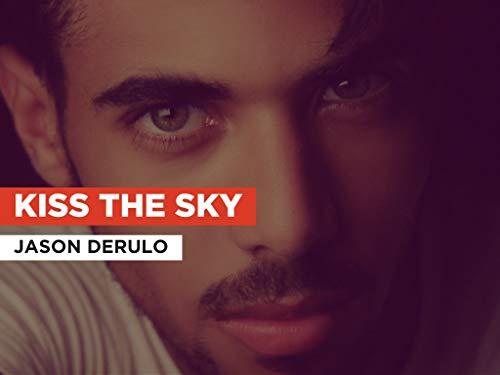 Kiss the Sky im Stil von Jason Derulo