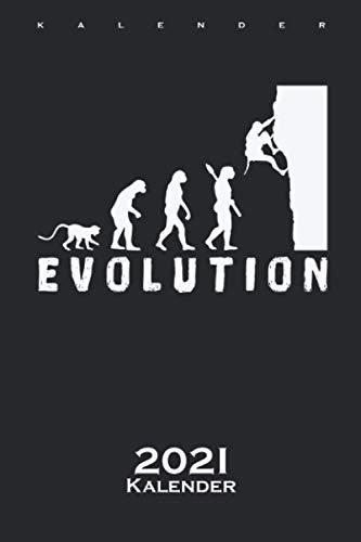 Klettern Bouldern Evolution Kalender 2021: Jahreskalender für Kletterfans und Fitnessbegeisterte