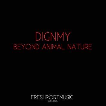 Beyond Animal Nature